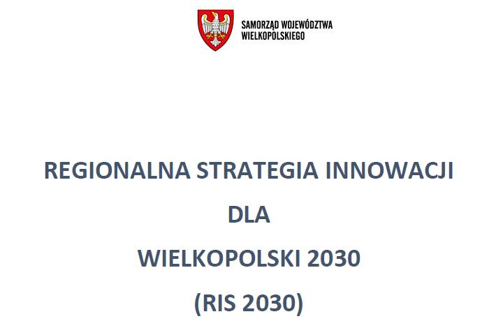 Regionalna Strategia Innowacji dla Wielkopolski 2030 (RIS 2030)